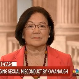 Hirono: 'Need an Investigation' Into Kavanaugh Charges – 'Women Do Not Sit Around Making These Things Up'