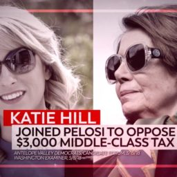 Exclusive: Ad Hits Democrat Katie Hill for Backing Nancy Pelosi, Tax Hikes, High Gas Prices