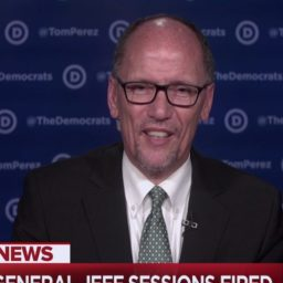 DNC Chair Perez: Trump Firing Sessions, Appointing Whitaker 'Worse than Watergate'