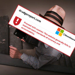 Microsoft/NewsGuard Humiliation: Branded Drudge Monster Shutdown Scoop Fake News